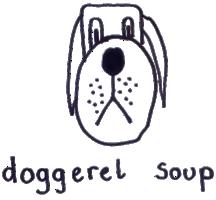 doggerel soup