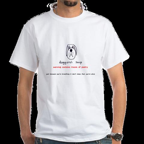 Doggerel Soup T Shirt